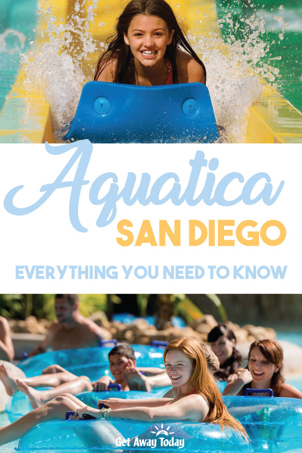 Aquatica San Diego Everything You Need to Know || Get Away Today