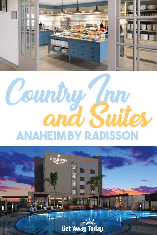 Country Inn and Suites Anaheim by Radisson || Get Away Today