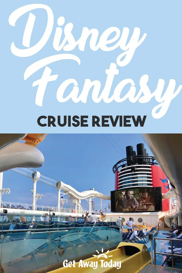 Disney Fantasy Cruise Review || Get Away Today
