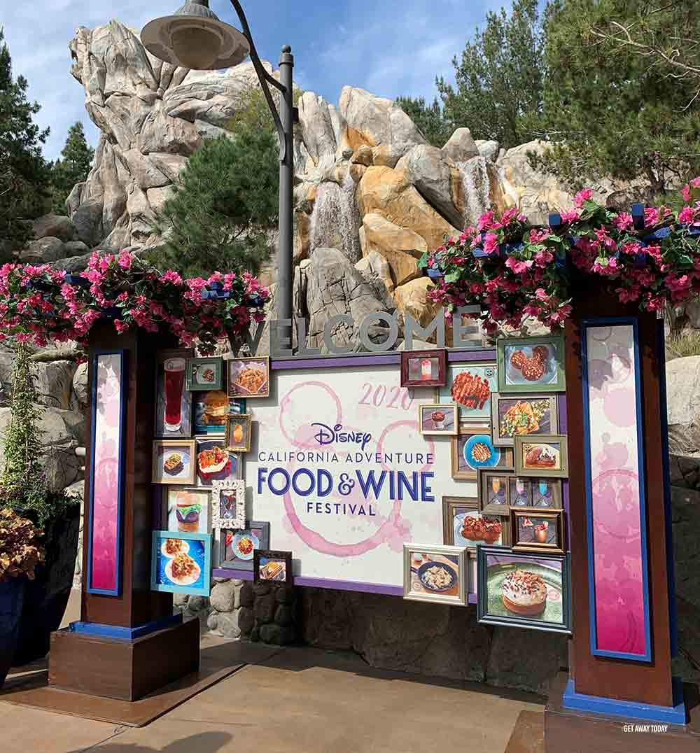 Disneyland Food and Wine Festival Welcome Sign