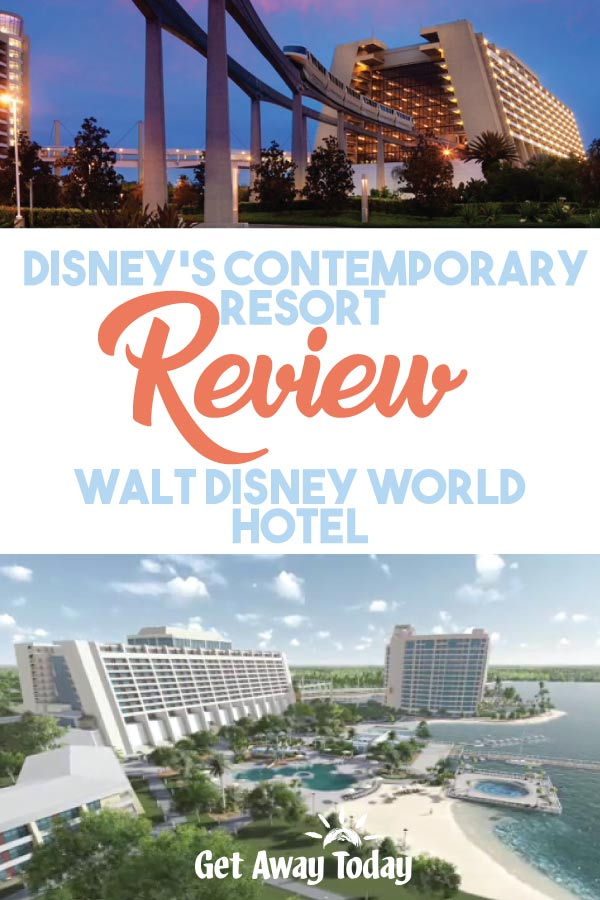 Disney's Contemporary Resort Review || Get Away Today