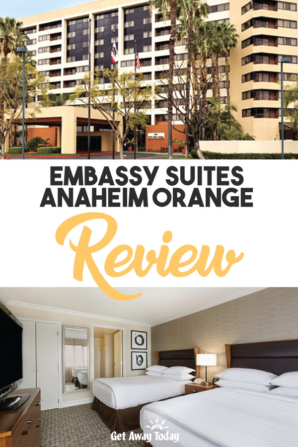 Embassy Suites Anaheim Orange Review || Get Away Today