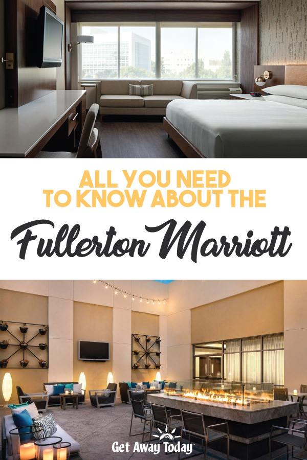 All You Need to Know about the Fullerton Marriott || Get Away Today