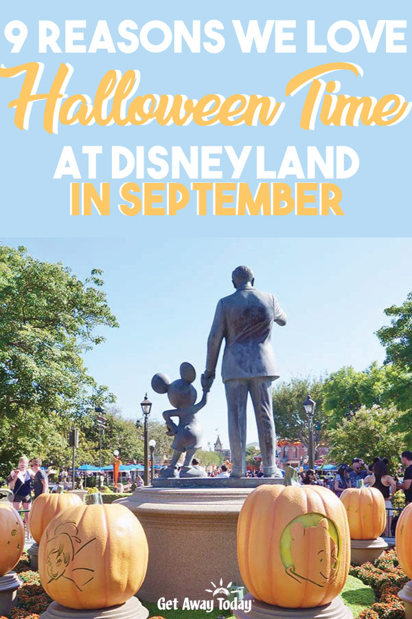 9 Reasons we love Halloween Time at Disneyland in September || Get Away Today