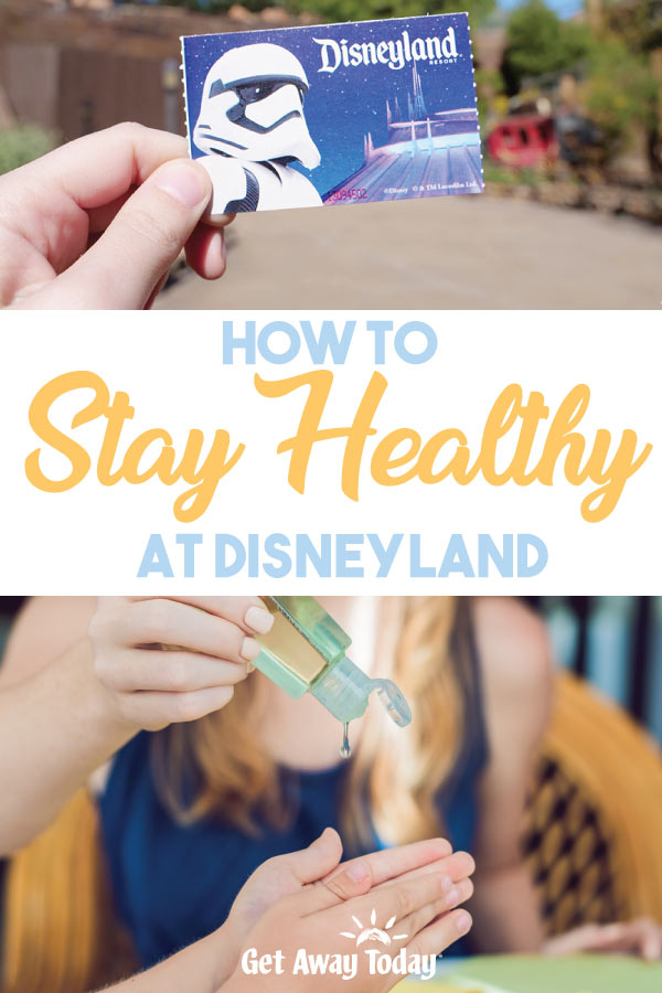 How to Stay Healthy at Disneyland || Get Away Today