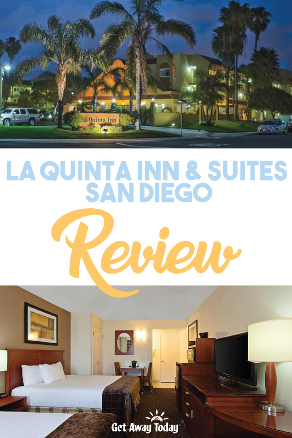 La Quinta Inn and Suites San Diego Review || Get Away Today