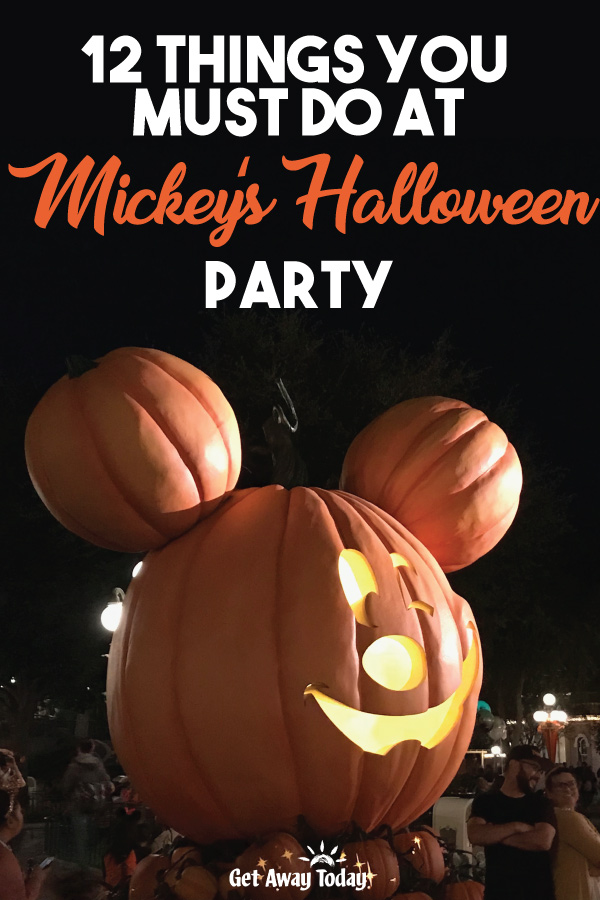12 Things You Must Do at Mickeys Halloween Party || Get Away Today