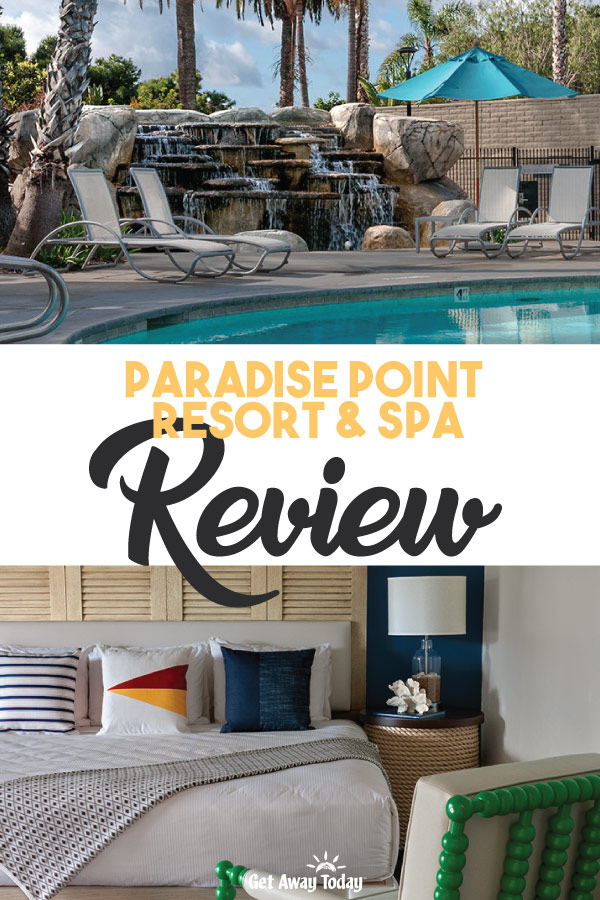 Paradise Point Resort and Spa Review || Get Away Today