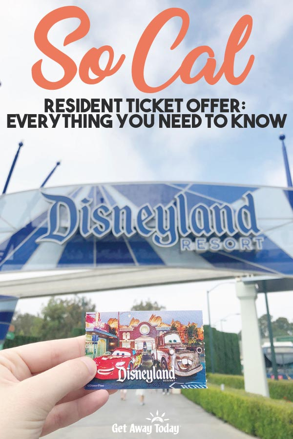 SoCal Resident Ticket Offer: Everything You Need to Know || Get Away Today