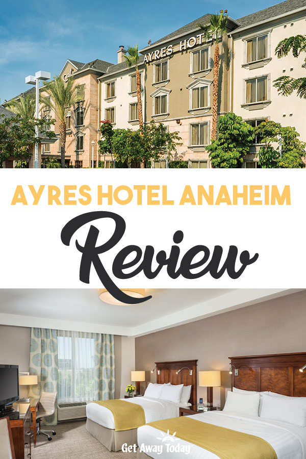 Some of our favorite hotels near Disneyland Ayres Hotel Anaheim