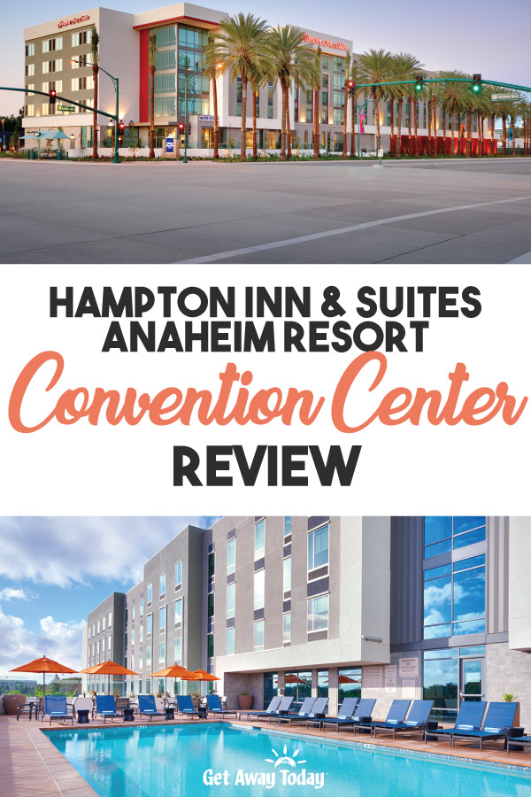 Some of our favorite hotels near Disneyland Hampton Inn Convention Center