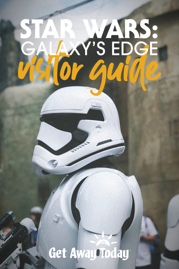 Star Wars Land Visitor's Guide - Everything You NEED to Know || Get Away Today
