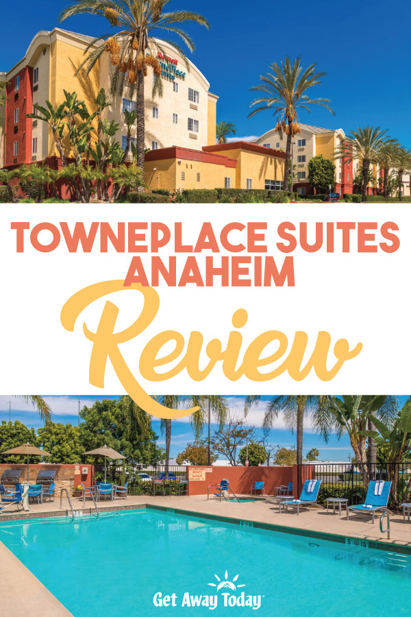 TownePlace Suites Anaheim Review || Get Away Today