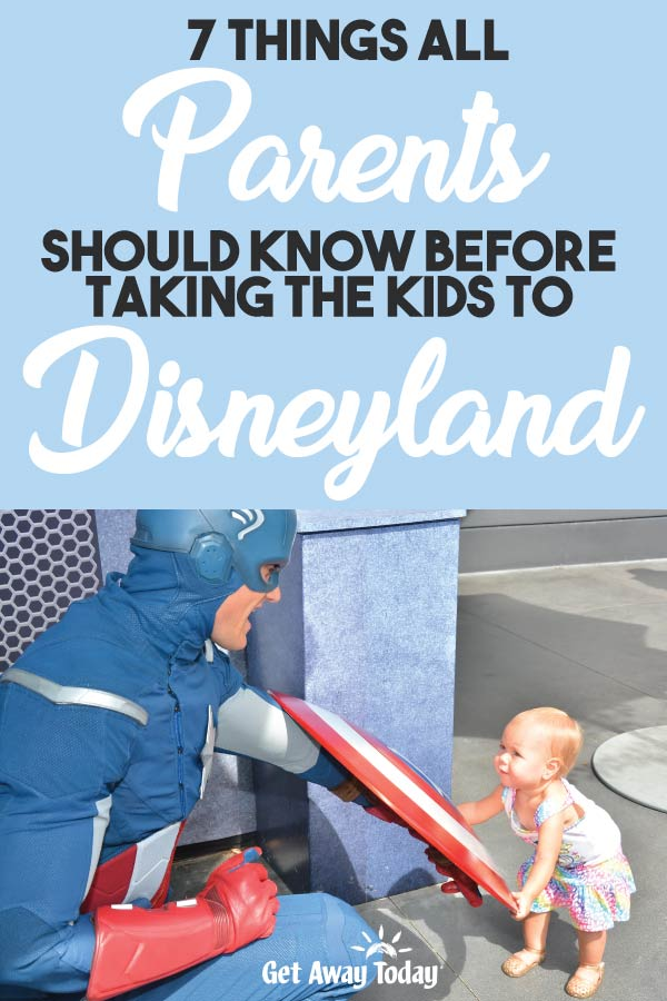 7 Things Parents Need to Know When Taking the Kids to Disneyland || Get Away Today
