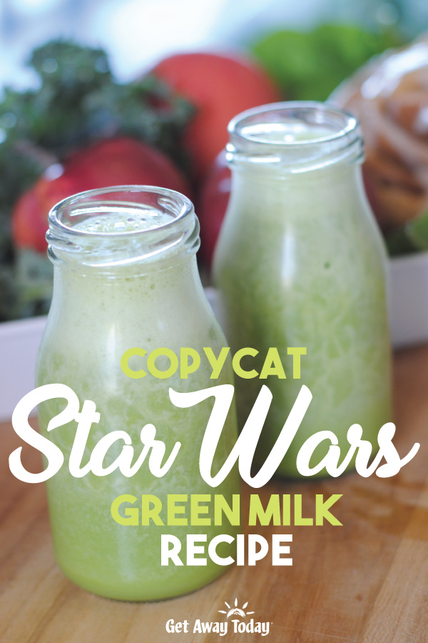 Copycat Star Wars Green Milk Recipe || Get Away Today