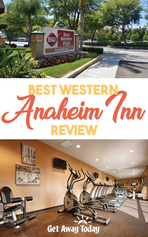 Best Western Anaheim Inn Review || Get Away Today