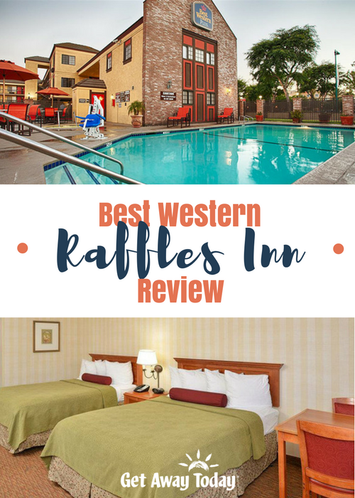 Best Western Raffles Inn Review || Get Away Today