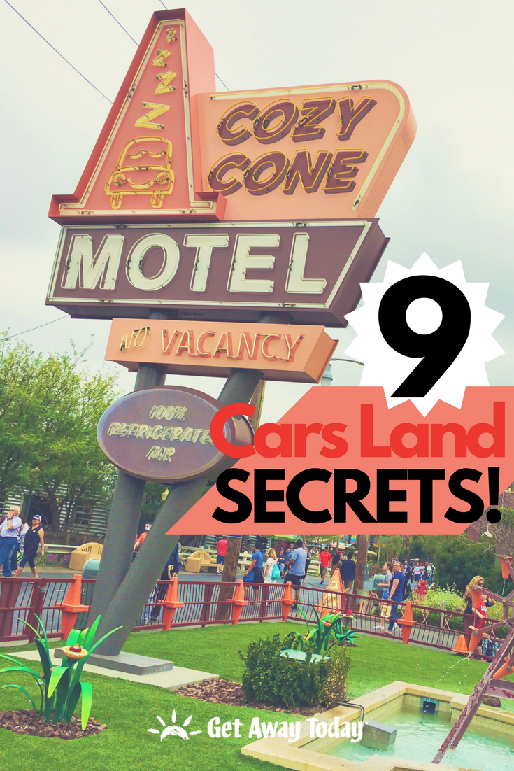 9 Cars Land Secrets for your Disneyland Vacation || Get Away Today