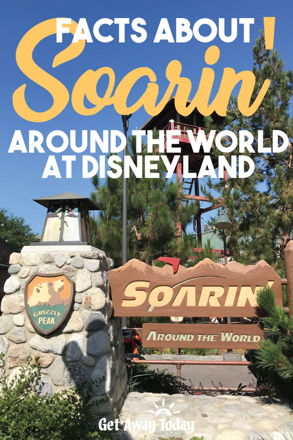 Facts About Soarin' Around the World || Get Away Today