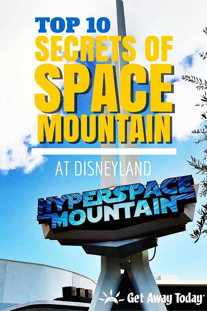 Top 10 Secrets of Space Mountain at Disneyland in California