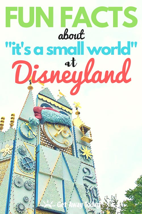 "FUN FACTS about ""it's a small world"" at Disneyland"