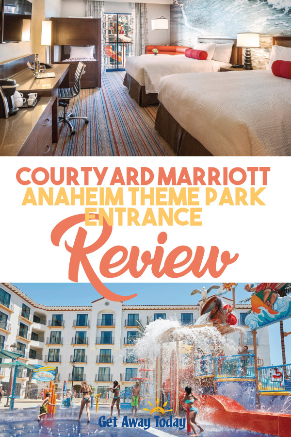 Courtyard Marriott Anaheim Theme Park Entrance Review || Get Away Today