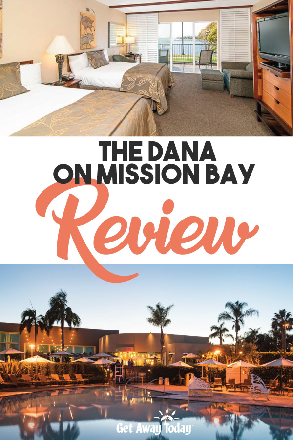 Dana Hotel San Diego: Dana on Mission Bay Review || Get Away Today