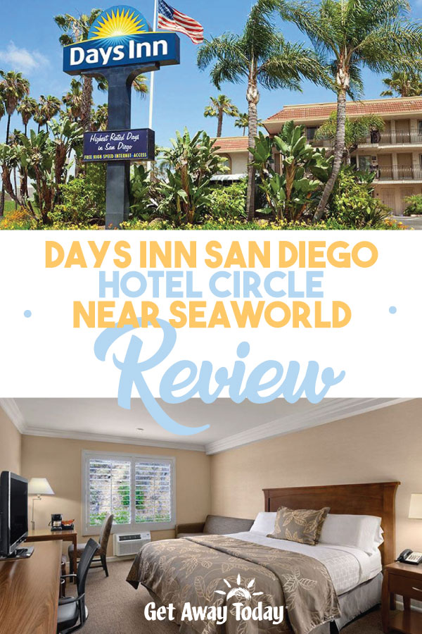 Days Inn San Diego Hotel Circle Near SeaWorld Review || Get Away Today