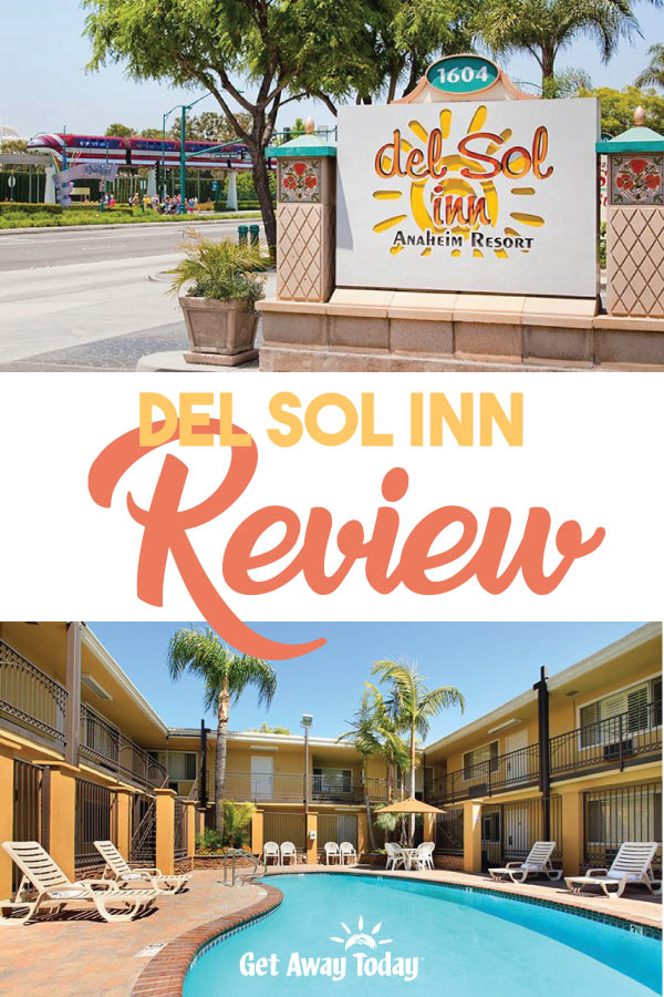 Del Sol Inn Review || Get Away Today