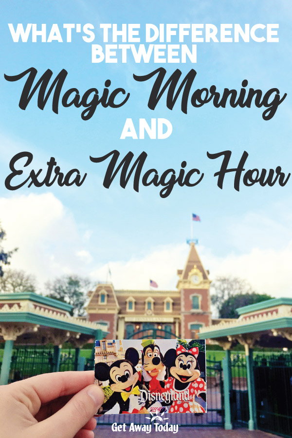 What's the Difference between Magic Morning and Extra Magic Hour || Get Away Today