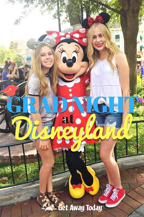 How to Navigate a Disney Grad Night at Disneyland || Get Away Today