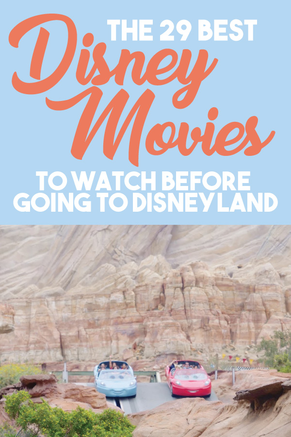 The Best 29 Disney Movies to Watch Before Going to Disneyland || Get Away Today