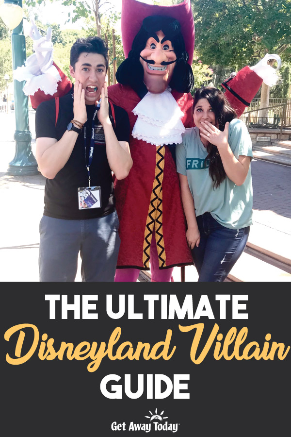 The Ultimate Disneyland Villain Guide || Get Away Today