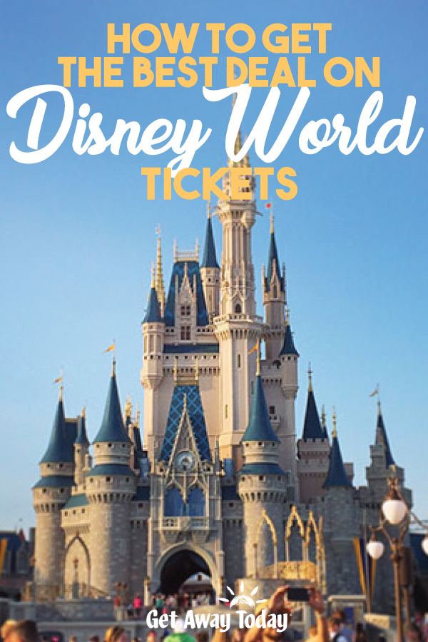 Disney World Tickets 101 || Get Away Today