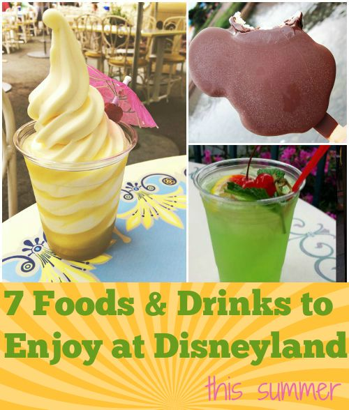 7 Foods And Drinks To Enjoy At Disneyland This Summer
