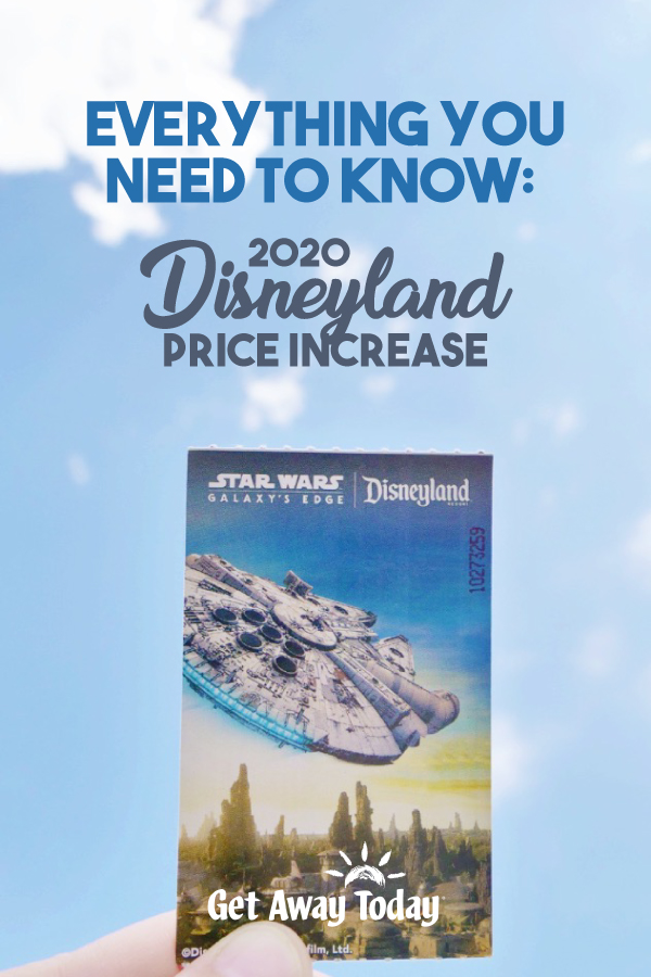 Everything You Need to Know About the 2020 Disneyland Price Increase