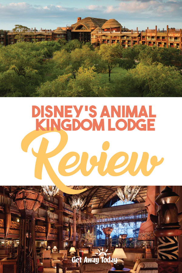 Disneys Animal Kingdom Lodge Review || Get Away Today