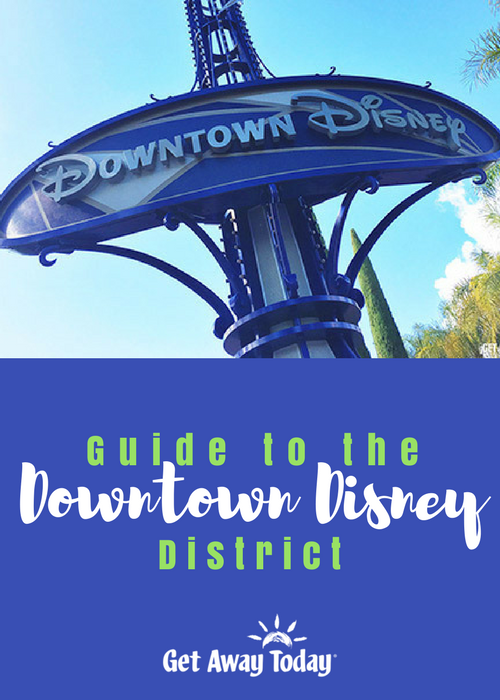 Guide to the Downtown Disney District Pin || Get Away Today