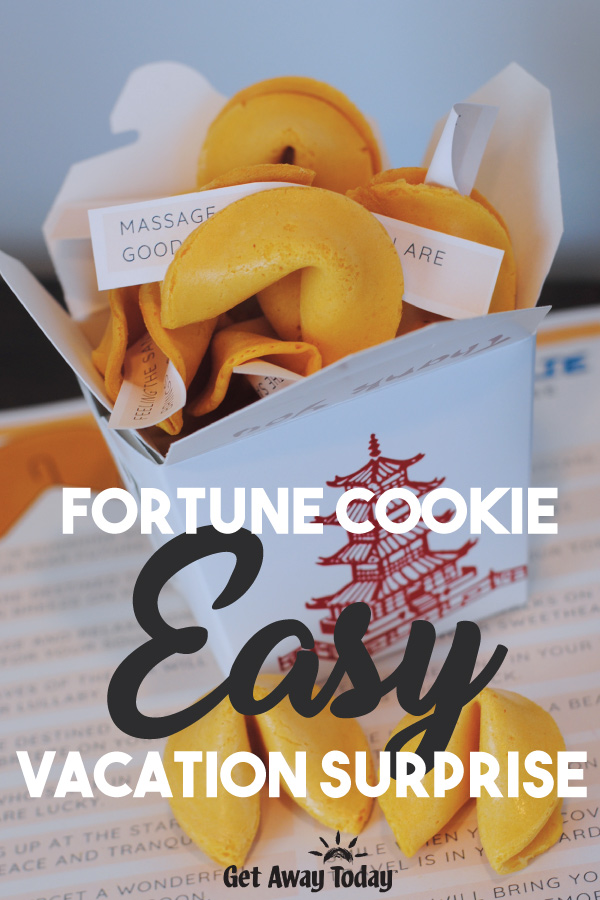 Fortune Cookie Easy Vacation Surprise || Get Away Today