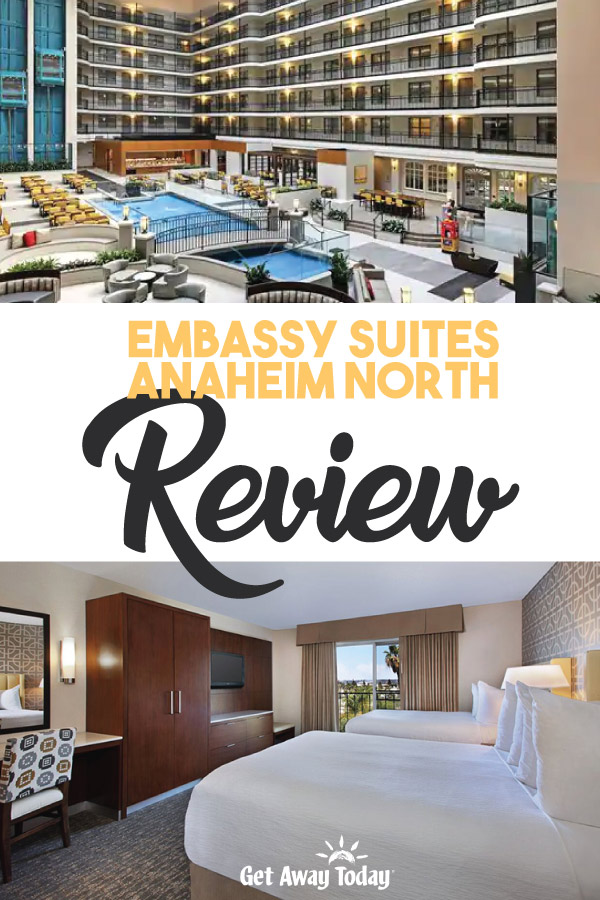 Embassy Suites Anaheim North Review || Get Away Today
