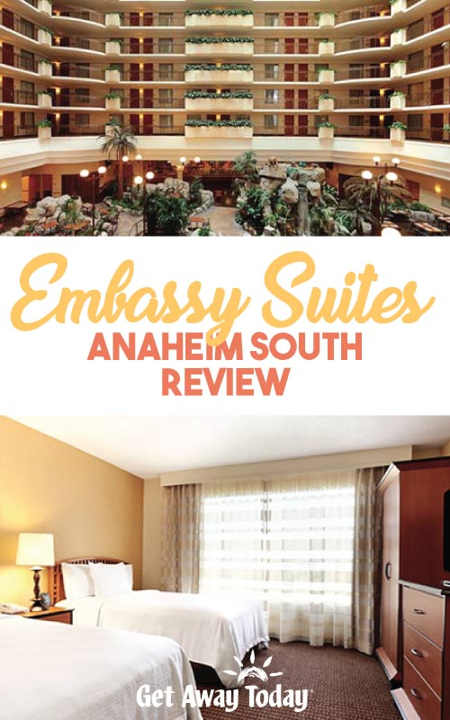 Embassy Suites Anaheim South Review || Get Away Today