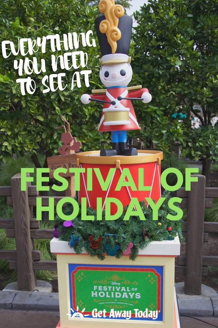Everything You NEED to See at Festival of Holidays in Disneyland || Get Away Today