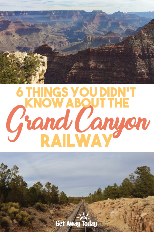 6 Things You Didn't Know About The Grand Canyon Railway