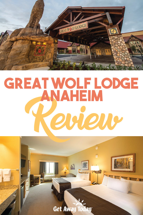 Great Wolf Lodge Anaheim Review || Get Away Today