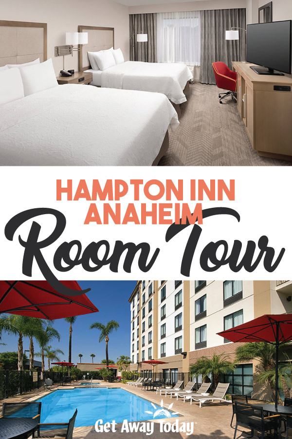Hampton Inn Anaheim Room Tour || Get Away Today