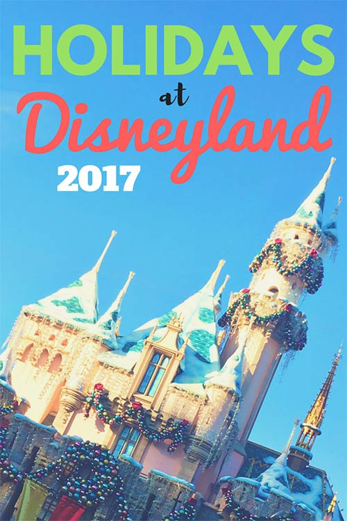 Holidays at Disneyland 2017 || Get Away Today