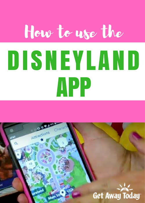 How to Use the Disneyland App Pin || Get Away Today