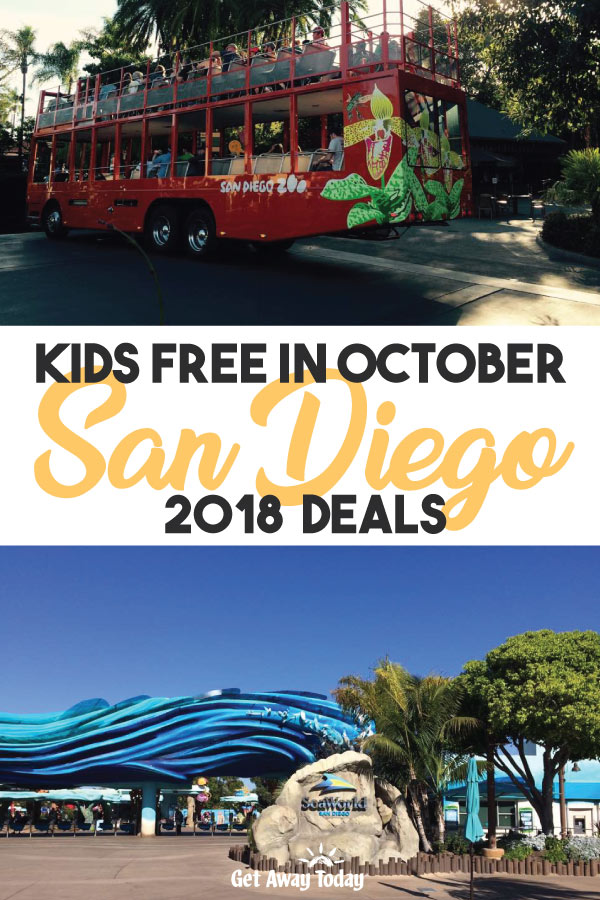 San Diego Kids Free October 2018 Deals || Get Away Today