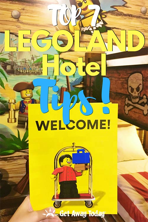Top 7 LEGOLAND Hotel Tips || Get Away Today