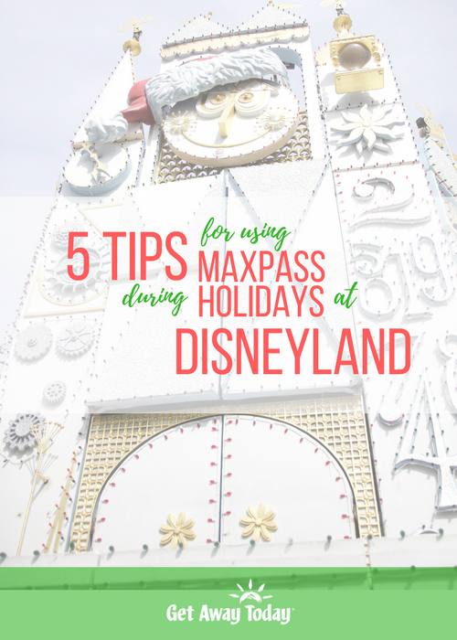 MaxPass During Holidays at the Disneyland Resort PIN Image